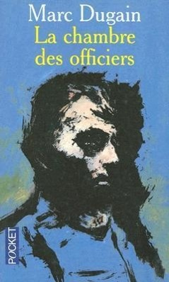 La chambre des officiers  Marc Dugain  Taschenbuch  Französisch  2013 - Dugain, Marc