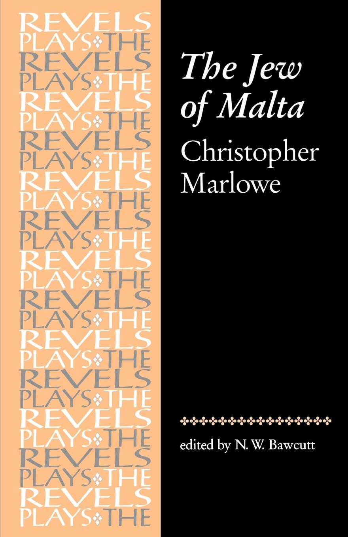 The Jew of Malta  Christopher Marlowe  Christopher Marlowe  Taschenbuch  The Revels Plays  Englisch  1980 - Marlowe, Christopher