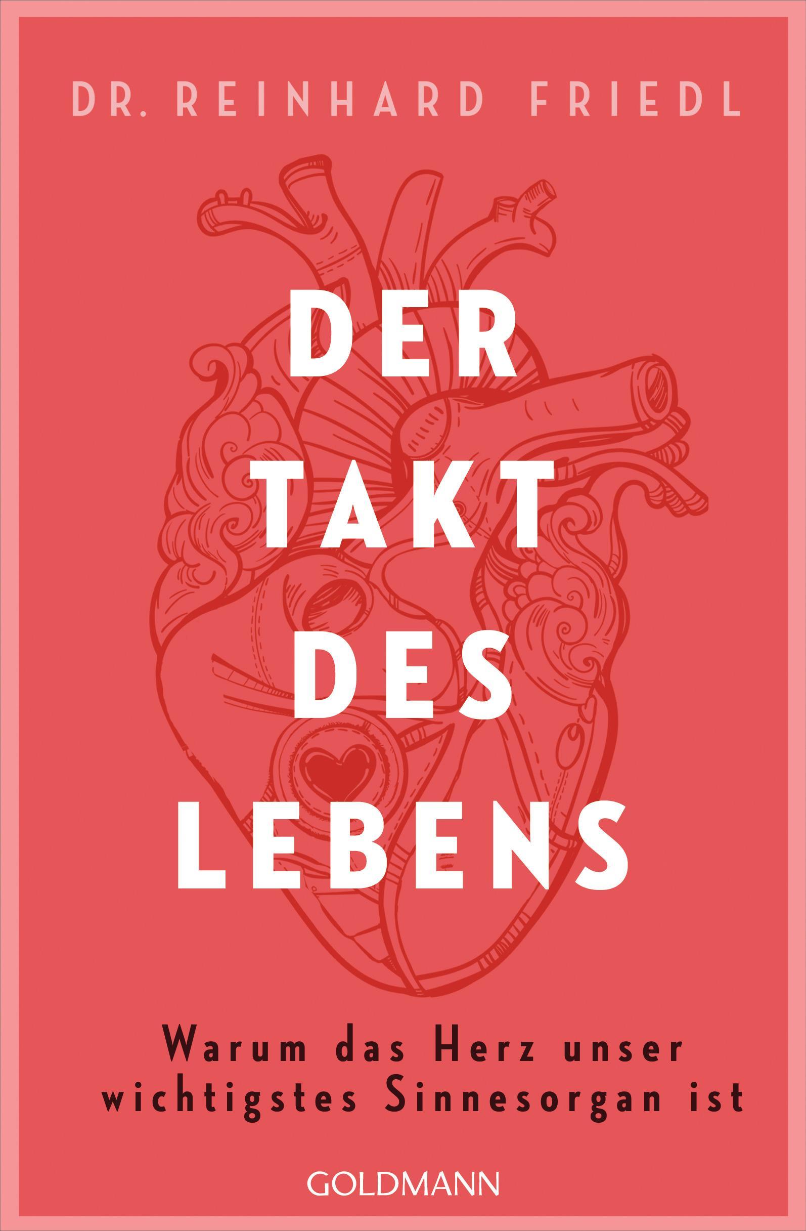 Der Takt des Lebens | Warum das Herz unser wichtigstes ...