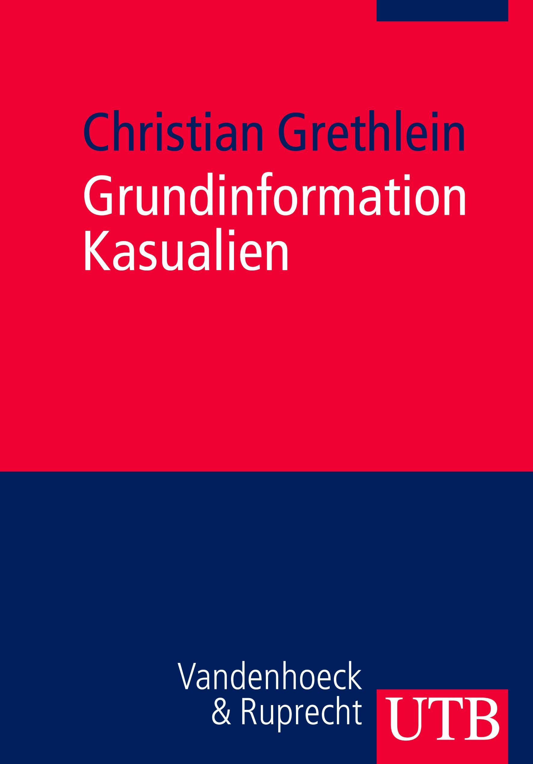 Grundinformation Kasualien Christian Grethlein Taschenbuch Uni-Taschenbücher