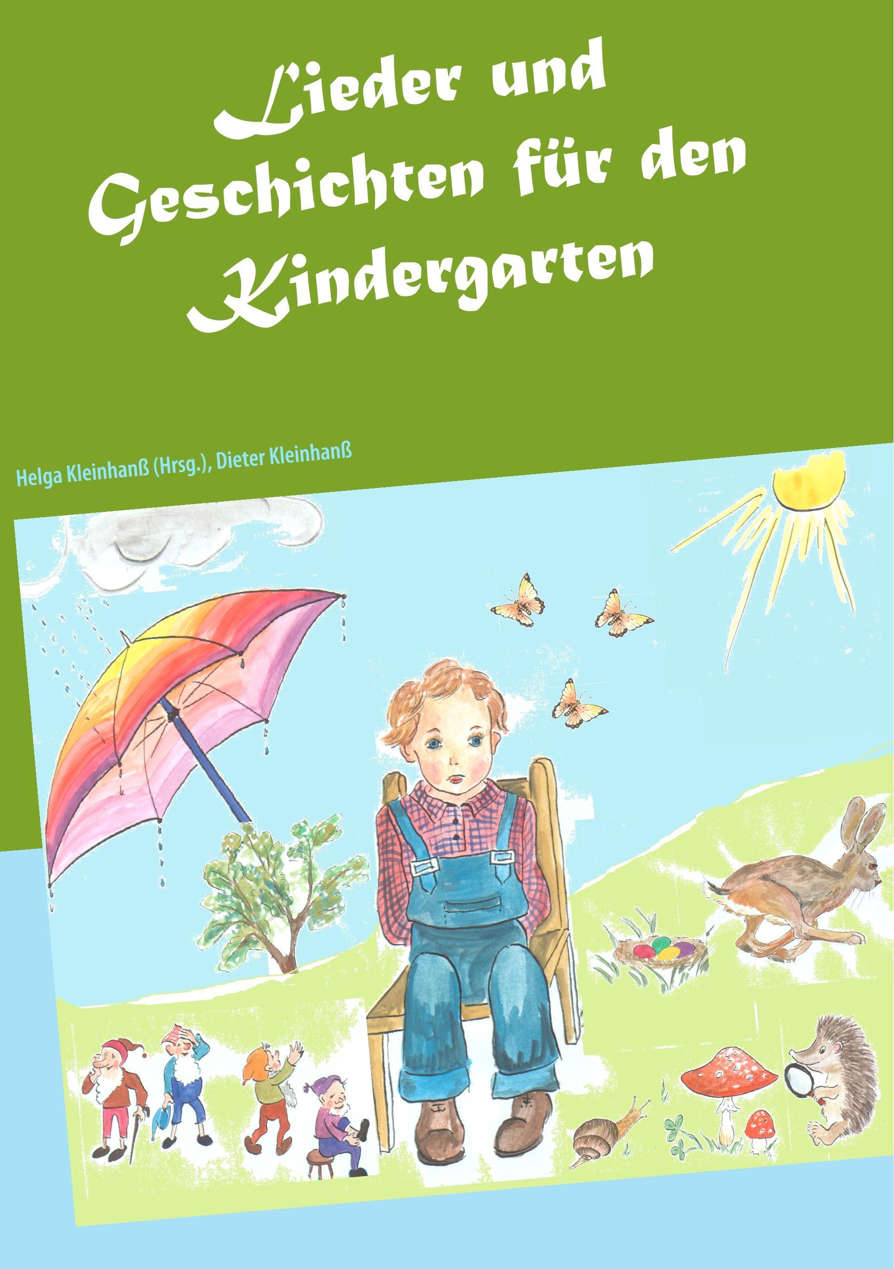 Lieder und Geschichten für den Kindergarten  Dieter Kleinhanß  Taschenbuch  Paperback  Deutsch  2018 - Kleinhanß, Dieter
