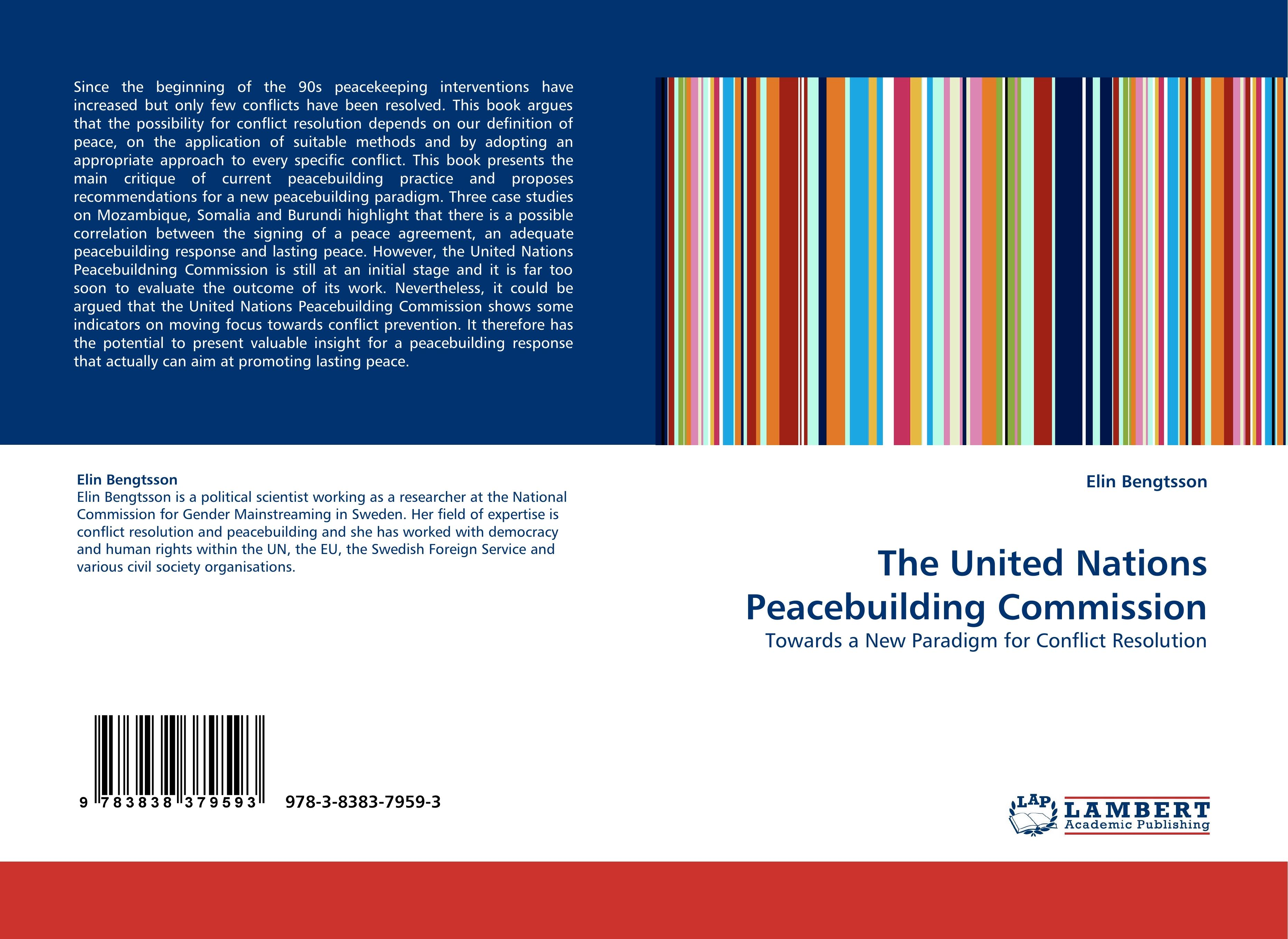 The United Nations Peacebuilding Commission  Towards a New Paradigm for Conflict Resolution  Elin Bengtsson  Taschenbuch  Paperback  Englisch  2010 - Bengtsson, Elin