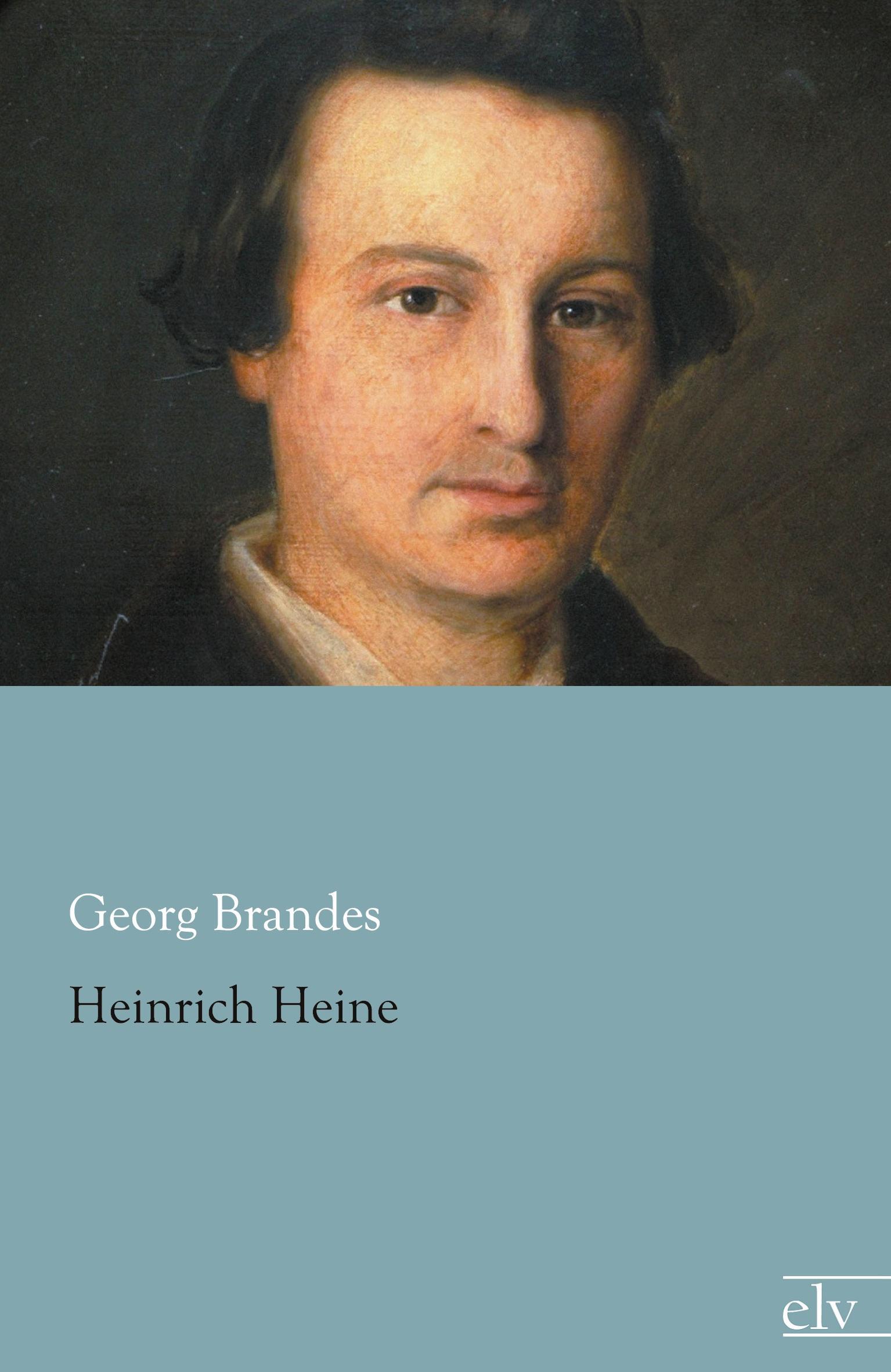 Heinrich Heine  Georg Brandes  Taschenbuch  Deutsch  2013 - Brandes, Georg