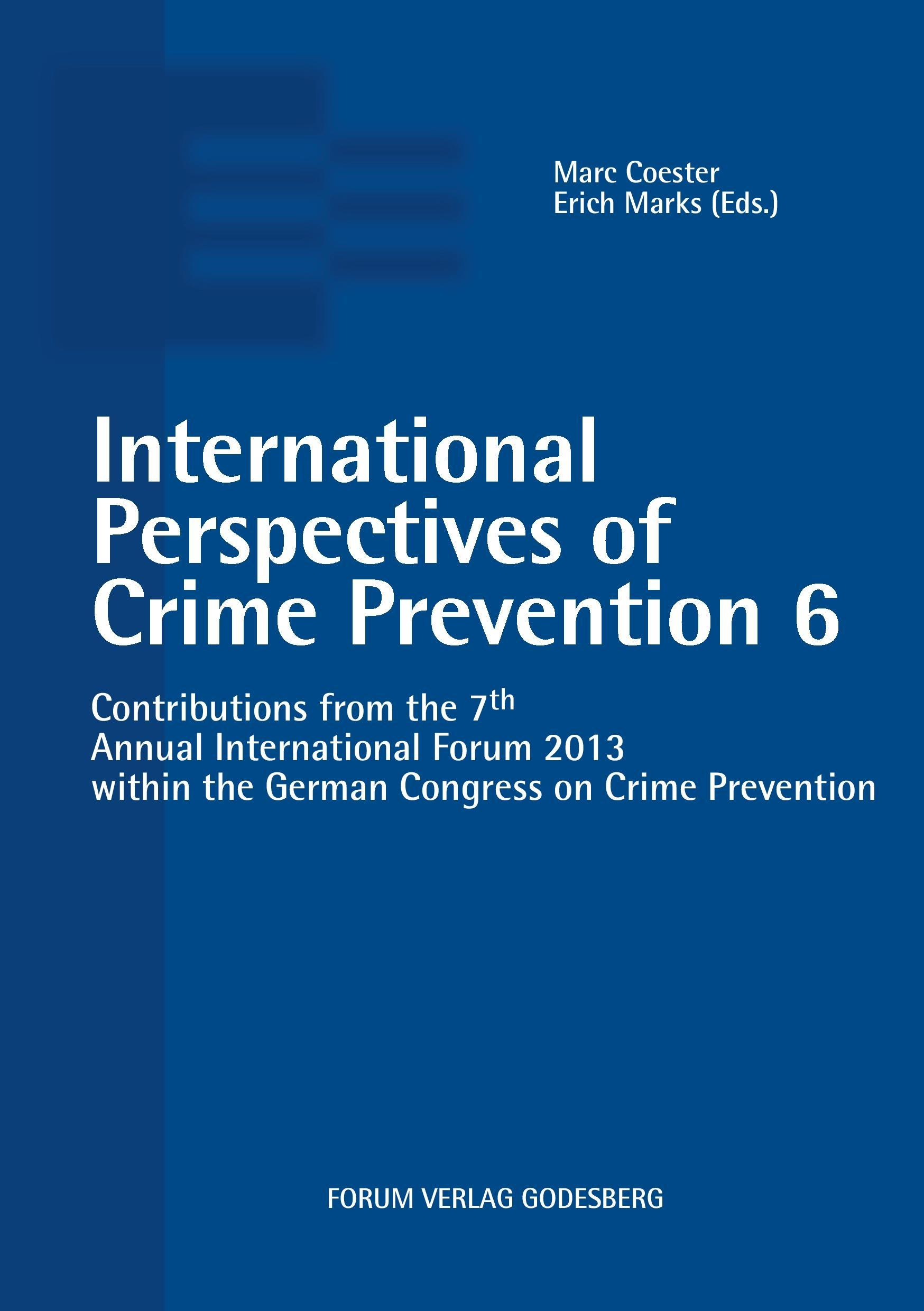 International Perspectives of Crime Prevention 6 Marc Coester Taschenbuch 2014