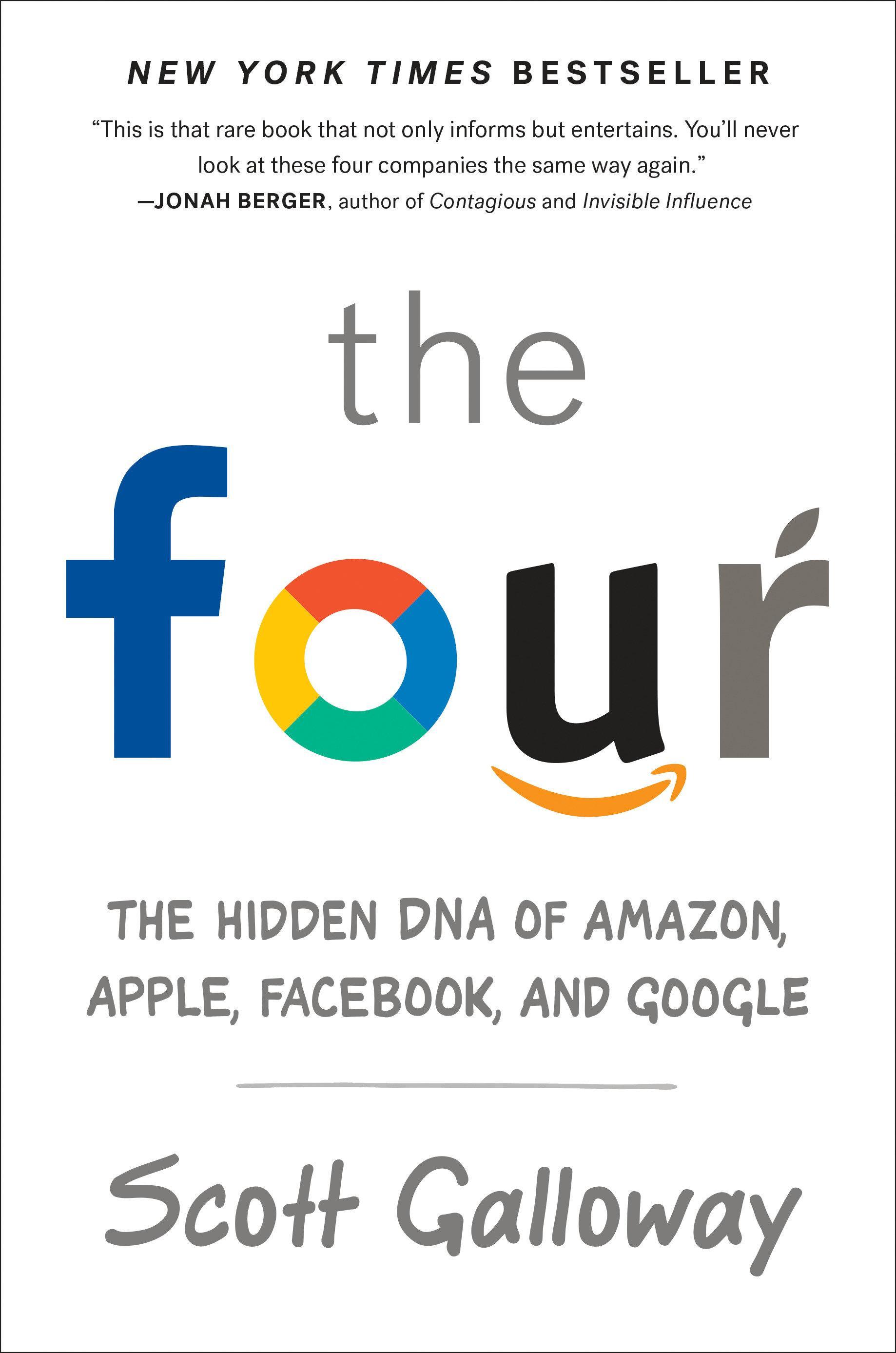 The Four  The Hidden DNA of Amazon, Apple, Facebook, and Google  Scott Galloway  Taschenbuch  Englisch  2018