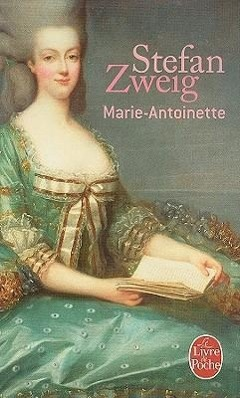 Marie-Antoinette  Stefan Zweig  Taschenbuch  Französisch  1999 - Zweig, Stefan