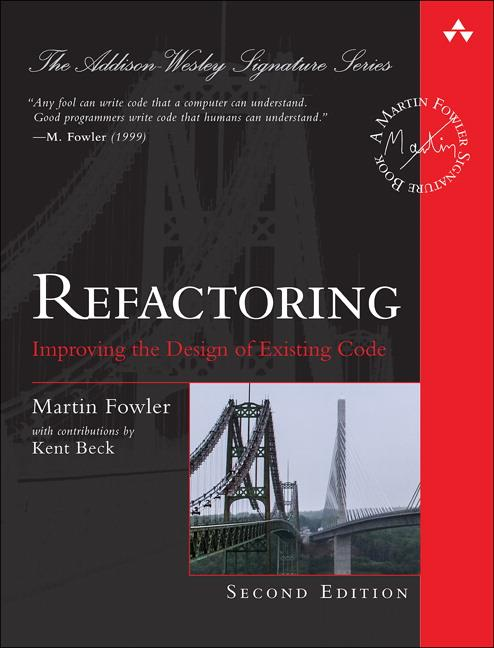 Refactoring  Improving the Design of Existing Code  Martin Fowler  Buch  Object Technology Series  Englisch  2019